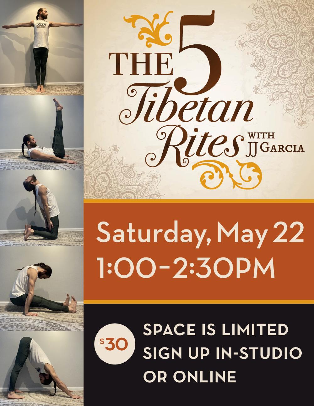 5 Tibetan Rites with JJ Garcia